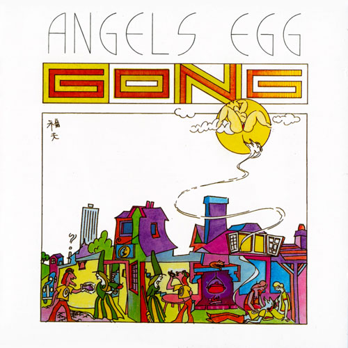 Gong - Radio Gnome Invisible Vol. 2 - Angel's Egg CD (album) cover