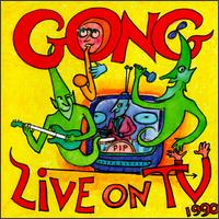 Gong Live On T.V. 1990 album cover
