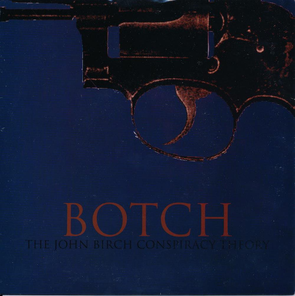 The John Birch Conspiracy Theory by BOTCH album cover