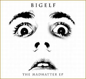 Bigelf The Madhatter EP album cover