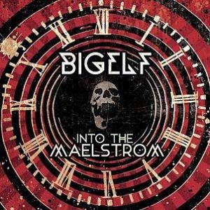 Bigelf Into The Maelstrom album cover