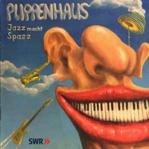 Jazz Macht Spazz by PUPPENHAUS album cover