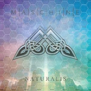Naturalis by MASCHINE album cover