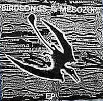 Birdsongs Of The Mesozoic (Ep)  by BIRDSONGS OF THE MESOZOIC album cover