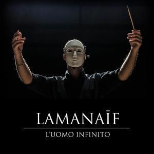 L'uomo Infinito by LAMANAÏF album cover
