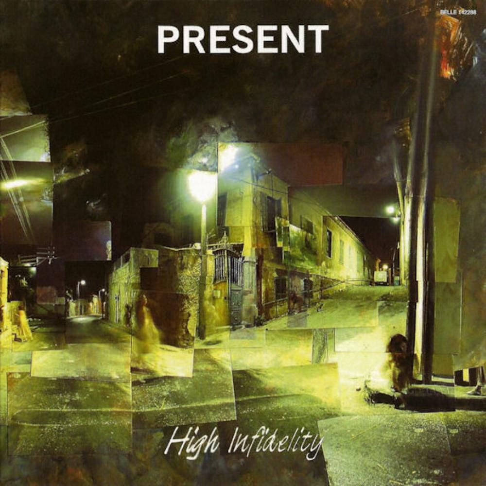 Present - High Infidelity CD (album) cover