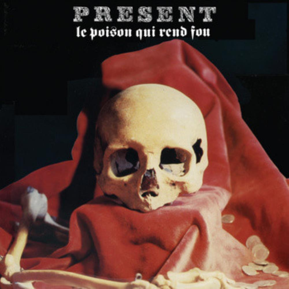 Le Poison Qui Rend Fou by PRESENT album cover