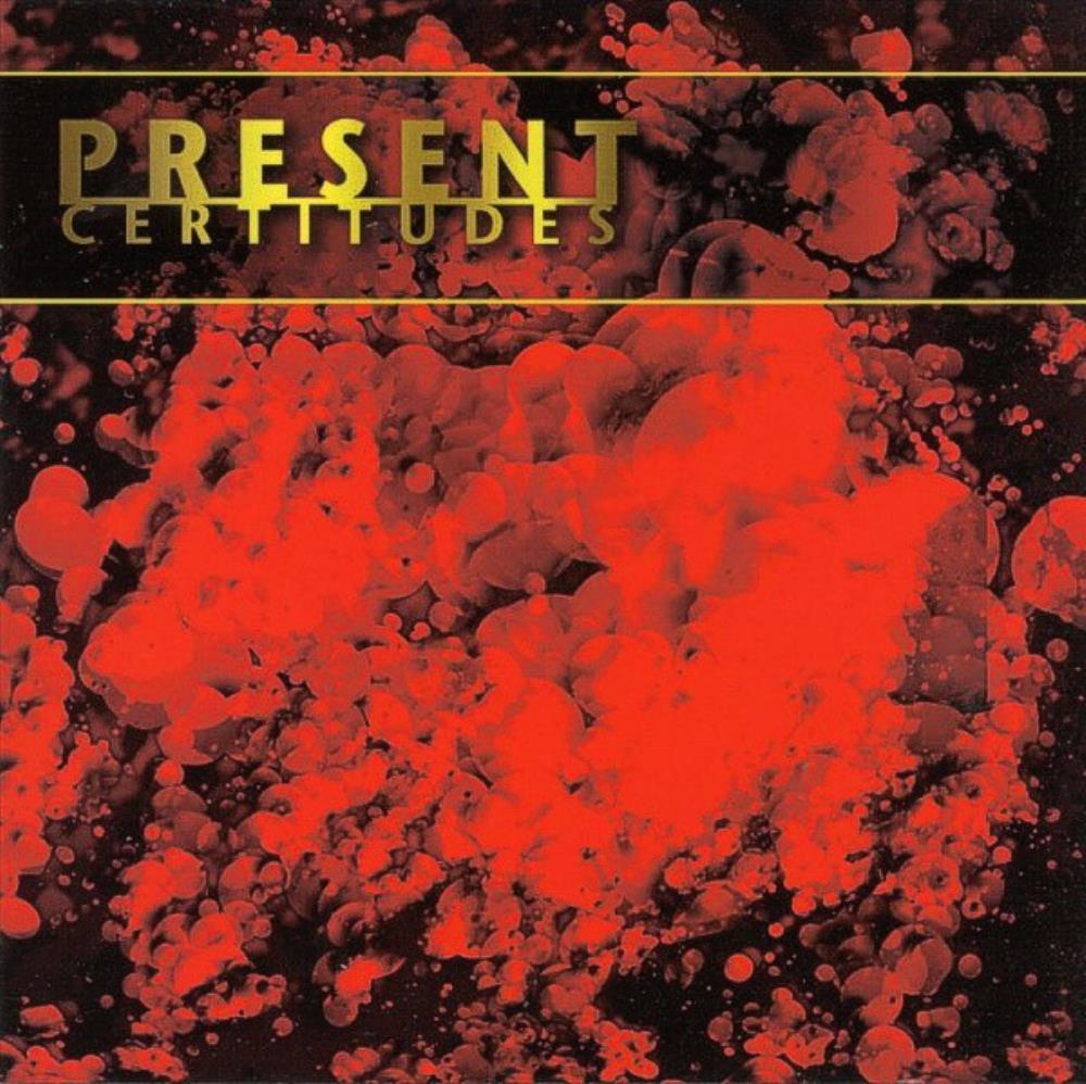 Certitudes by PRESENT album cover