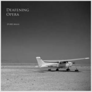 Deafening Opera - 25 miles CD (album) cover