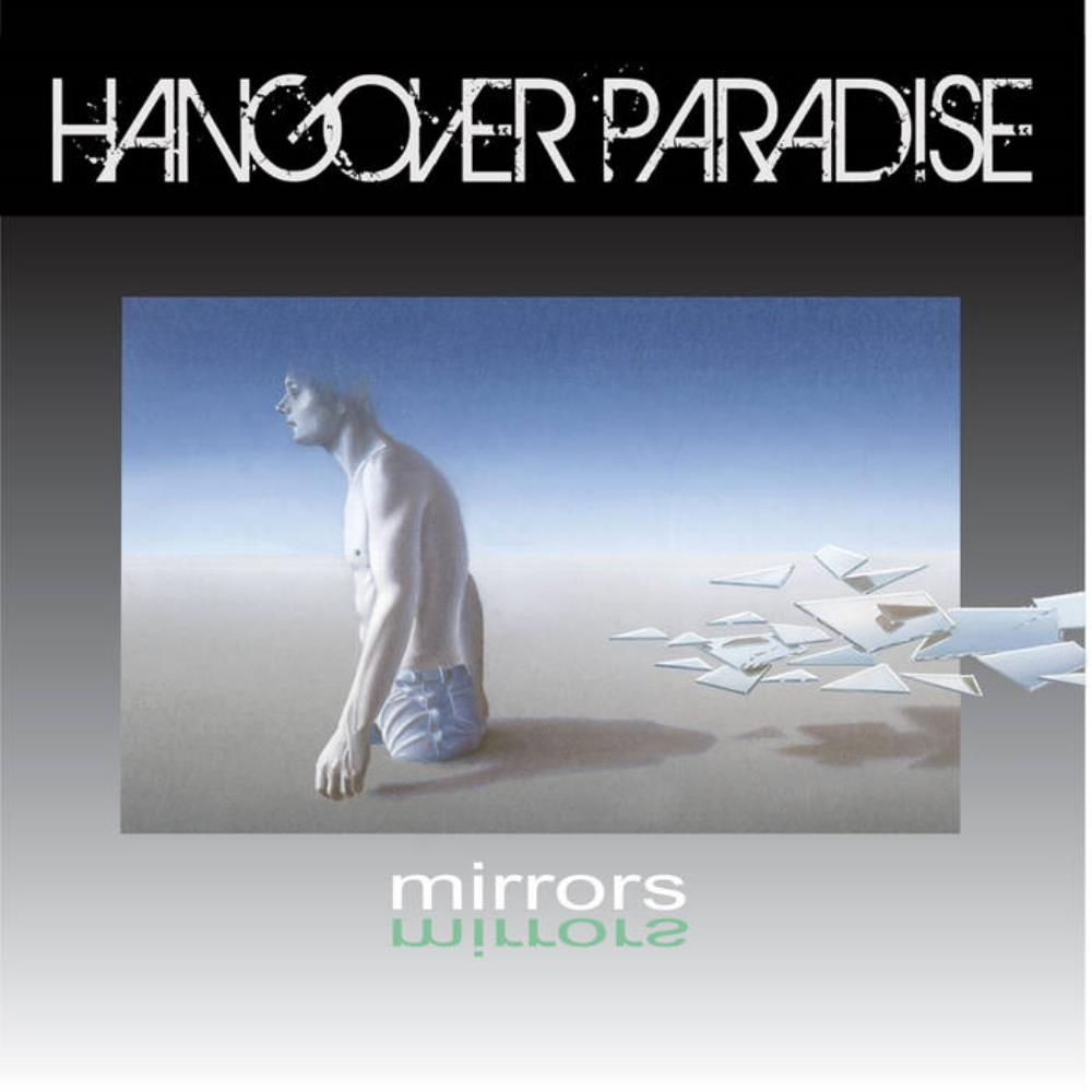 Mirrors by HANGOVER PARADISE album cover