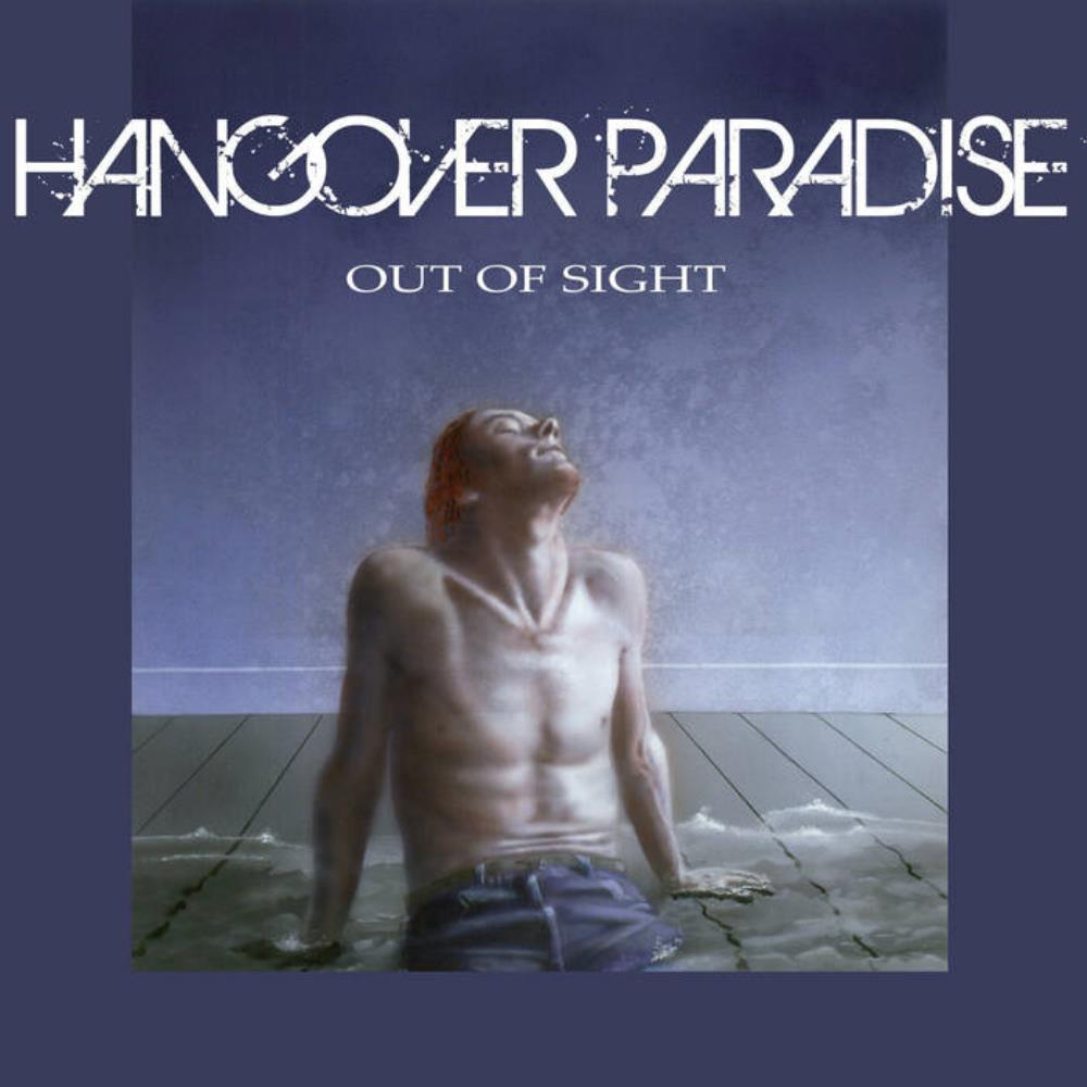 Out Of Sight by HANGOVER PARADISE album cover