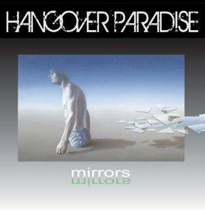 Hangover Paradise - Mirrors CD (album) cover