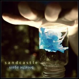 Breathe Again by SANDCASTLE album cover