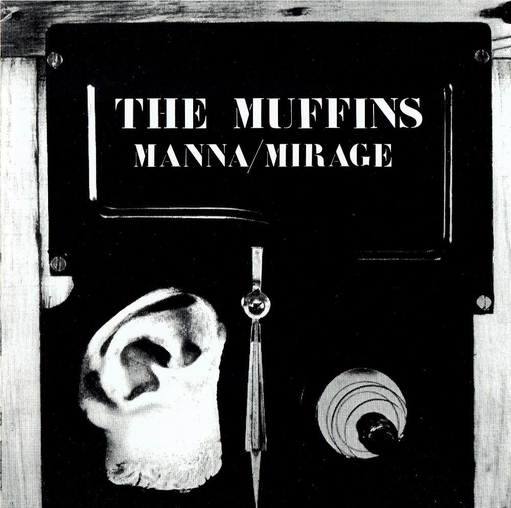 Manna/Mirage by MUFFINS, THE album cover