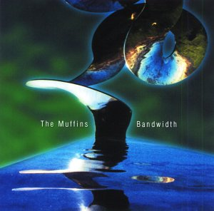 The Muffins - Bandwidth CD (album) cover