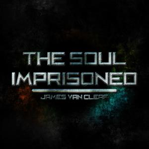 James Van Cleaf The Soul Imprisoned album cover