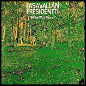 Tasavallan Presidentti - Milky Way Moses CD (album) cover
