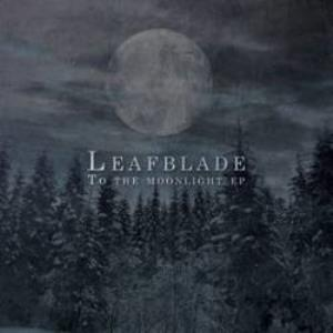 Leafblade To the Moonlight album cover