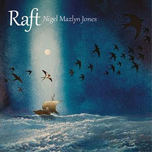 Raft by JONES, NIGEL MAZLYN album cover