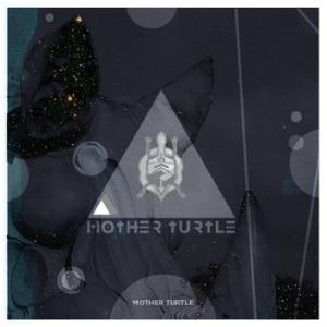 Mother Turtle by MOTHER TURTLE album cover