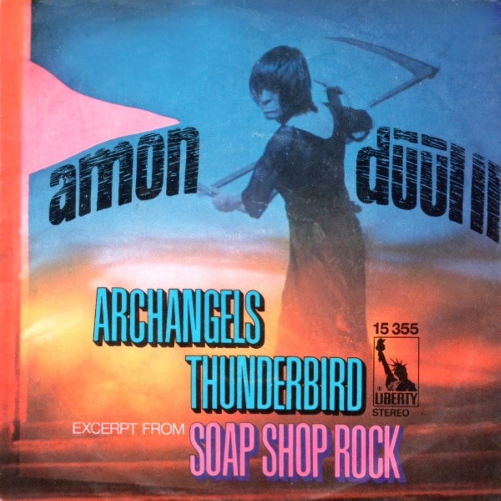 Amon Düül II Archangels Thunderbird / (Excerpt From) Soap Shop Rock album cover