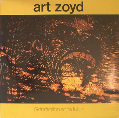 Art Zoyd - G�n�ration Sans Futur CD (album) cover