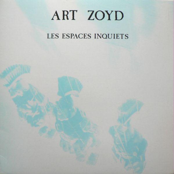 Les Espaces Inquiets by ART ZOYD album cover