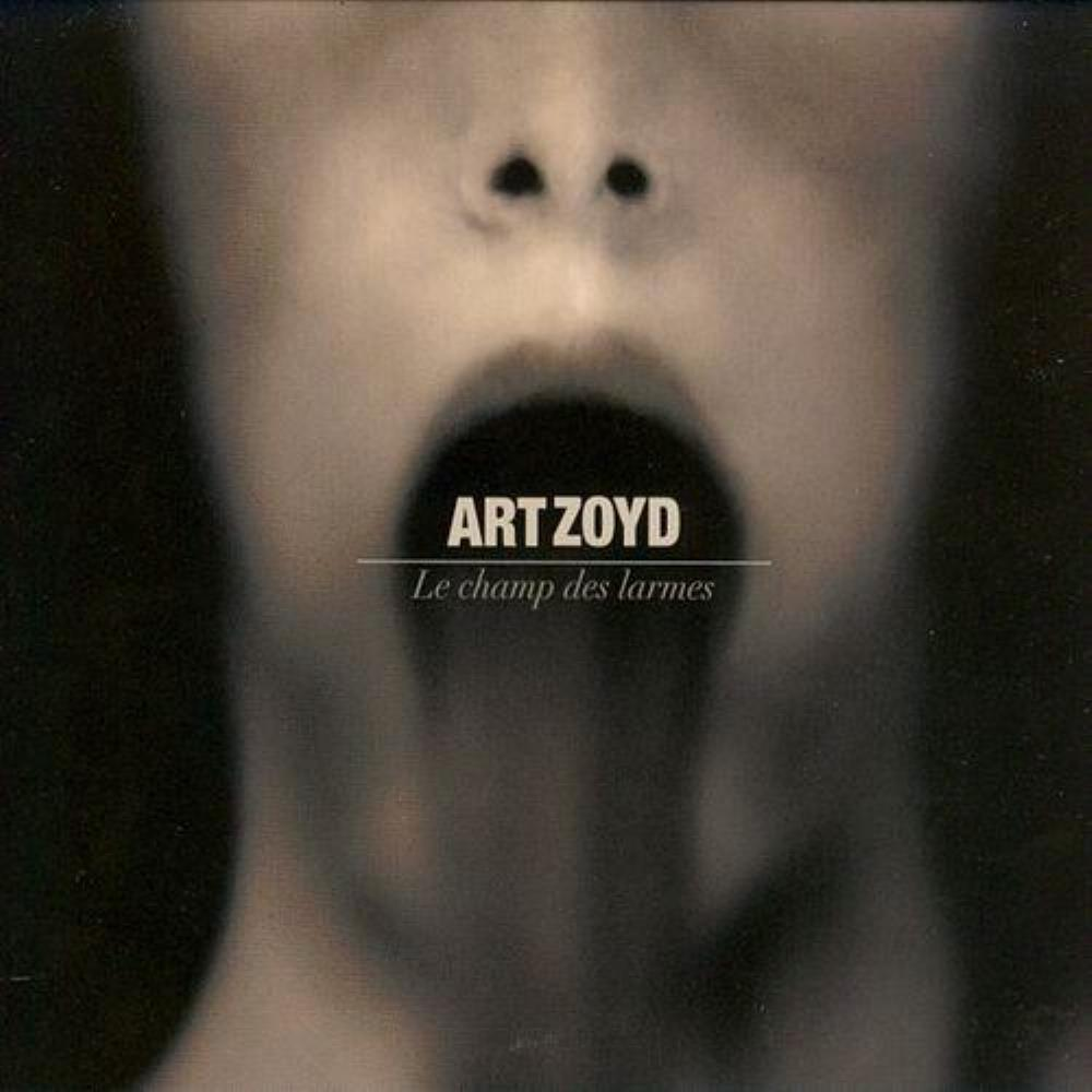 Le Champ Des Larmes by ART ZOYD album cover