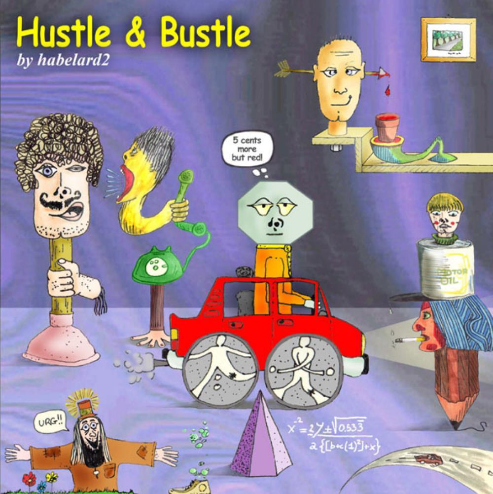 Hustle & Bustle by HABELARD2 album cover