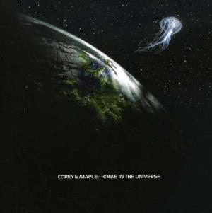 Corey & Maple - Home In The Universe CD (album) cover