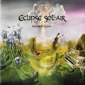 Eclipse Sol-Air - Bartok's Crisis CD (album) cover