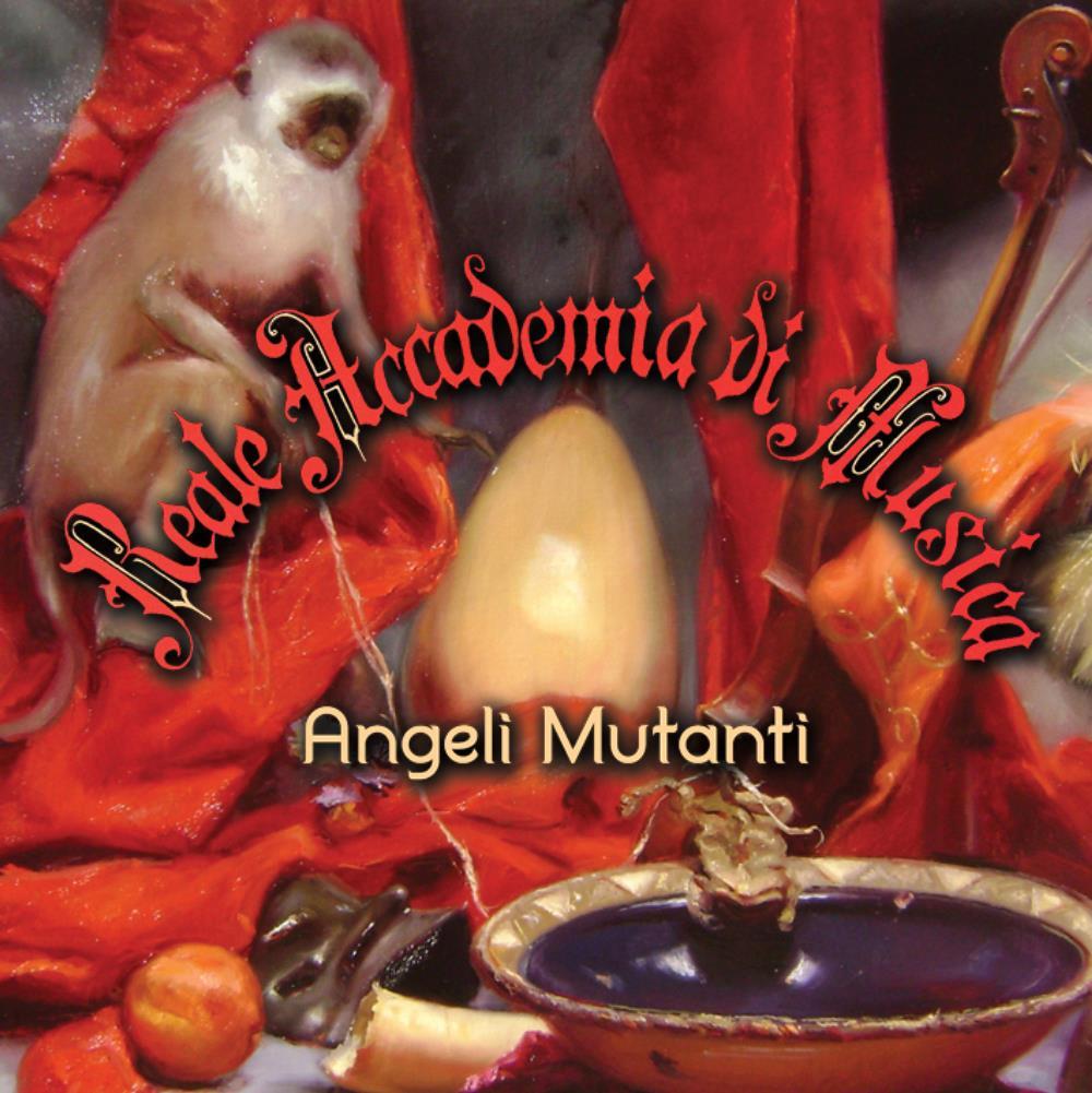 Angeli Mutanti by REALE ACCADEMIA DI MUSICA album cover