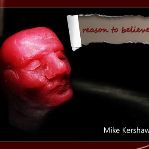 Reason to Believe by KERSHAW, MIKE album cover