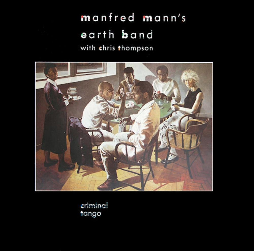 Manfred Mann's Earth Band - Criminal Tango CD (album) cover