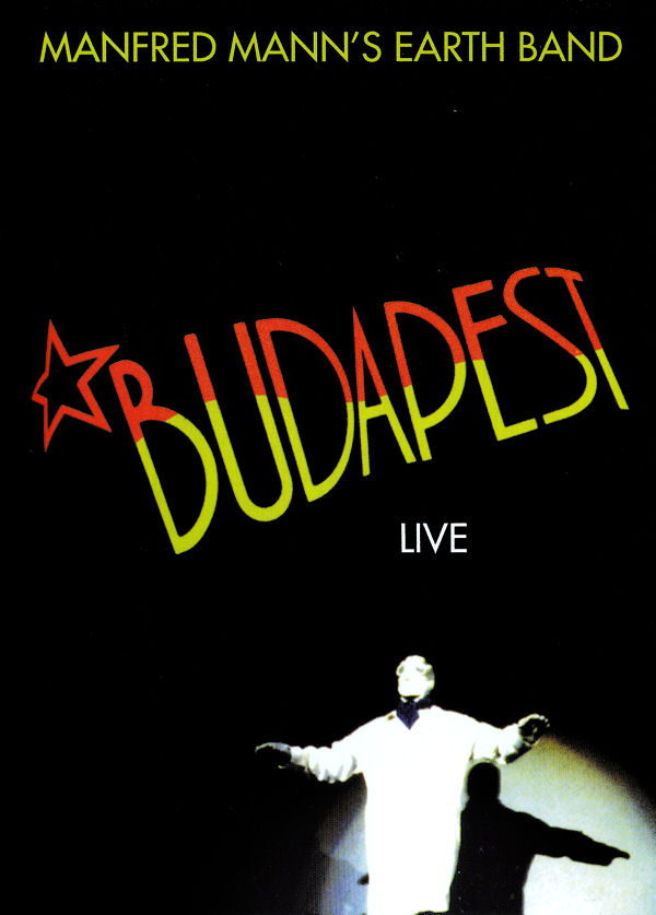 Manfred Mann's Earth Band - Budapest Live (DVD) CD (album) cover