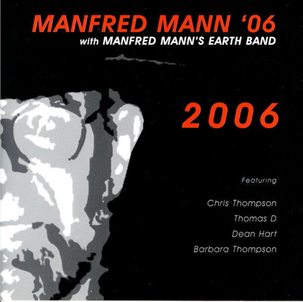 Manfred Mann '06: 2006 by MANN'S EARTH BAND, MANFRED album cover