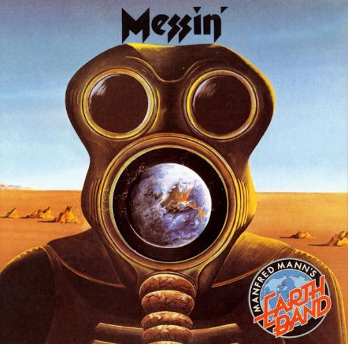 Manfred Mann's Earth Band - Messin' CD (album) cover