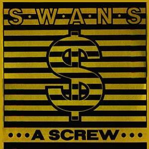 Swans - A Screw CD (album) cover