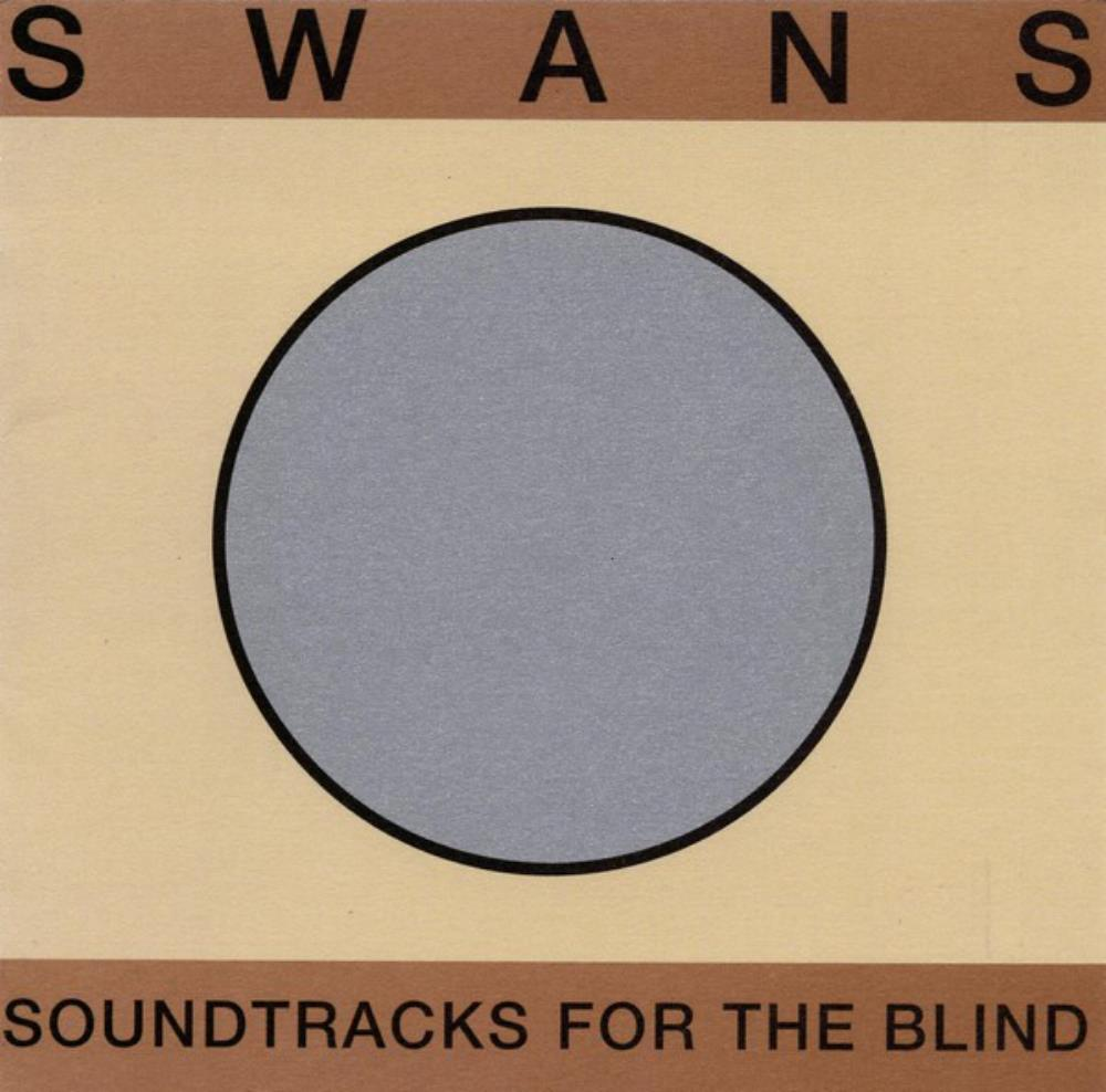 Swans - Soundtracks For The Blind CD (album) cover