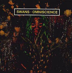 Omniscience by SWANS album cover