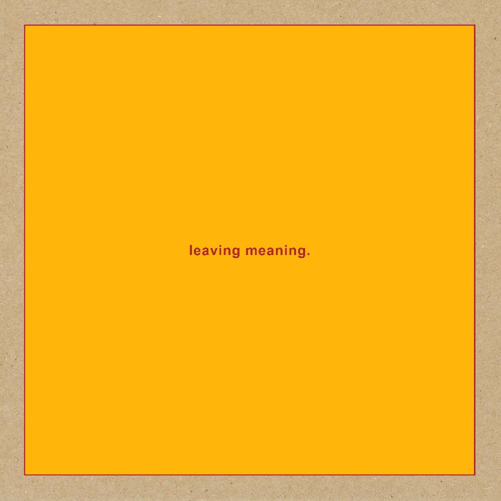 Leaving Meaning by SWANS album cover