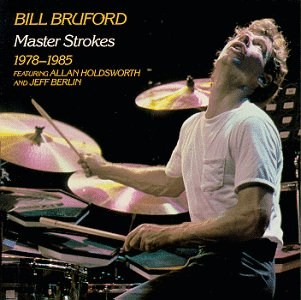Bill Bruford - Master Strokes: 1978-1985 CD (album) cover