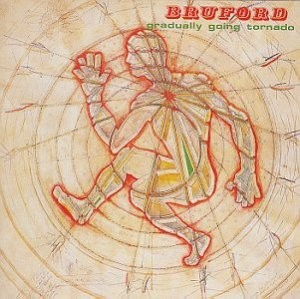 Bill Bruford - Gradually Going Tornado CD (album) cover