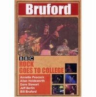 Bill Bruford - BBC Rock Goes to College: Live 1979 CD (album) cover