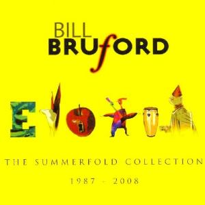 Bill Bruford - The Summerfold Collection 1987 - 2008 CD (album) cover