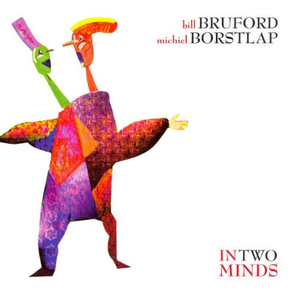 Bill Bruford - Bruford & Borstlap: In Two Minds CD (album) cover