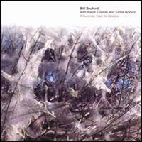 Bill Bruford - If Summer Had Its Ghosts (with Ralph Towner and Eddie Gomez) CD (album) cover