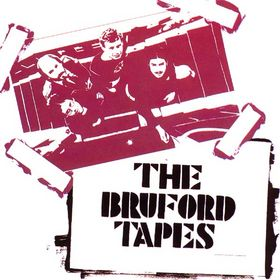 Bill Bruford - The Bruford Tapes CD (album) cover