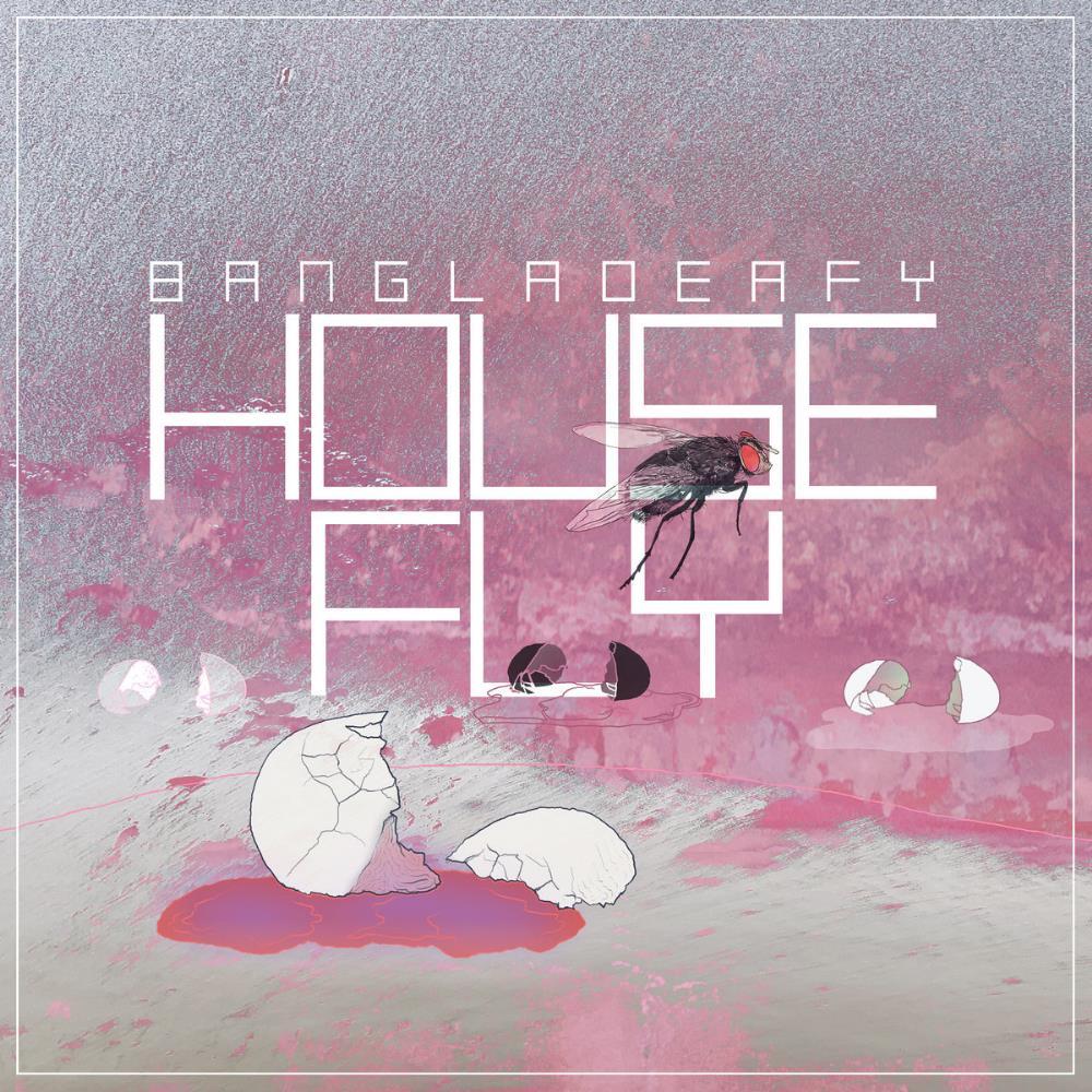 Housefly by BANGLADEAFY album cover