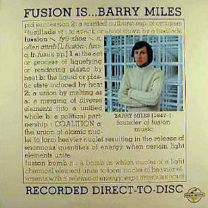 Barry Miles Fusion Is... album cover